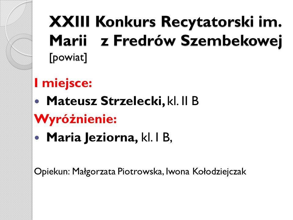 XXIII Konkurs Recytatorski im. Marii z Fredrów Szembekowej [powiat]